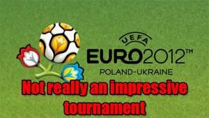 Euro2012notimpressive-300x169