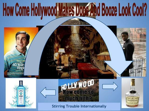 How Come Hollywood Makes Dope And Booze And Other S..t Look Cool?